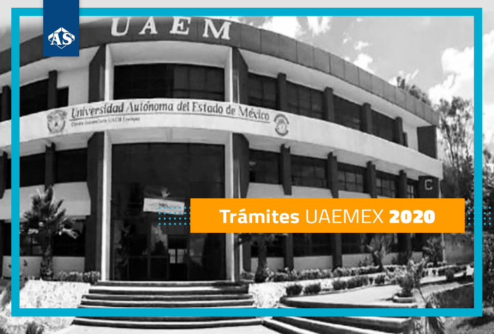 Trámites UAEMEX 2020